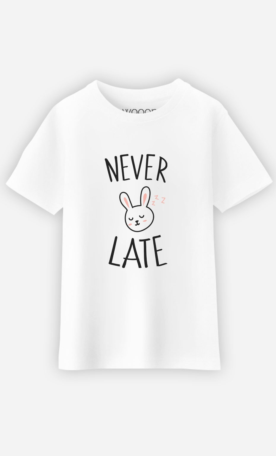 T-Shirt Never Late