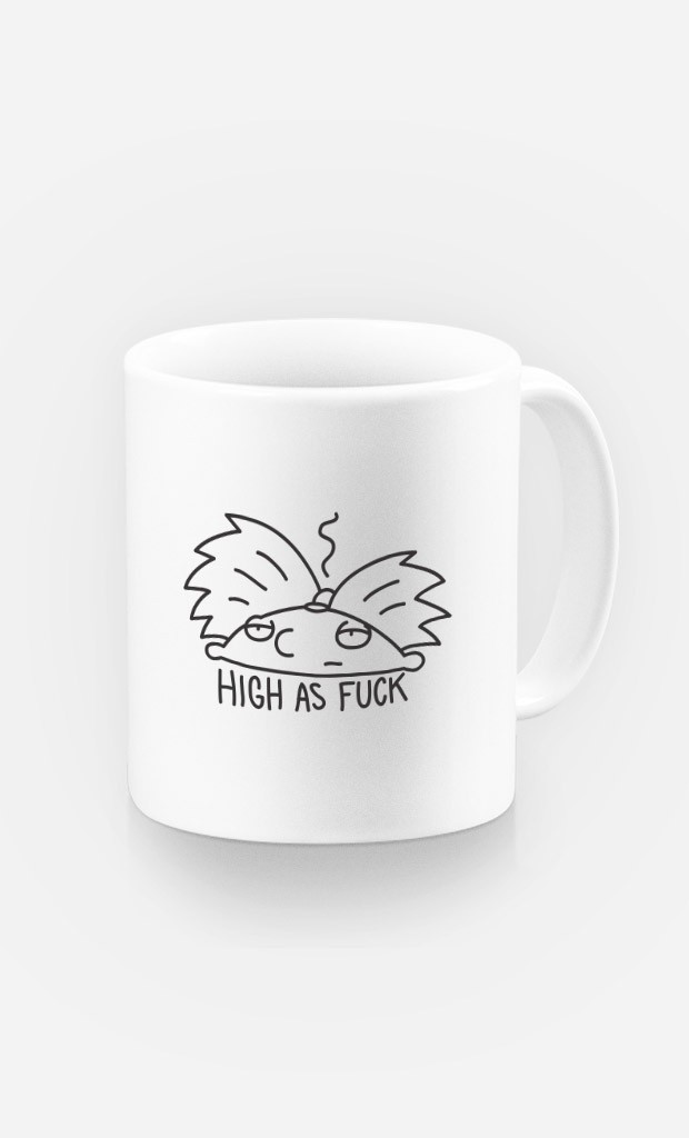 Mug High as fuck