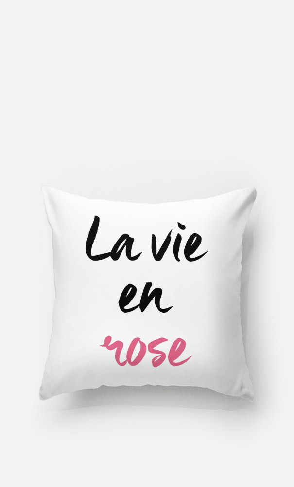 Cushion La vie en rose
