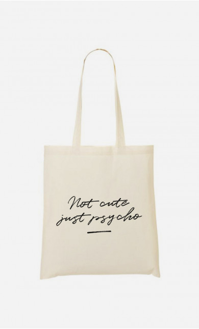 Tote Bag Not Cute