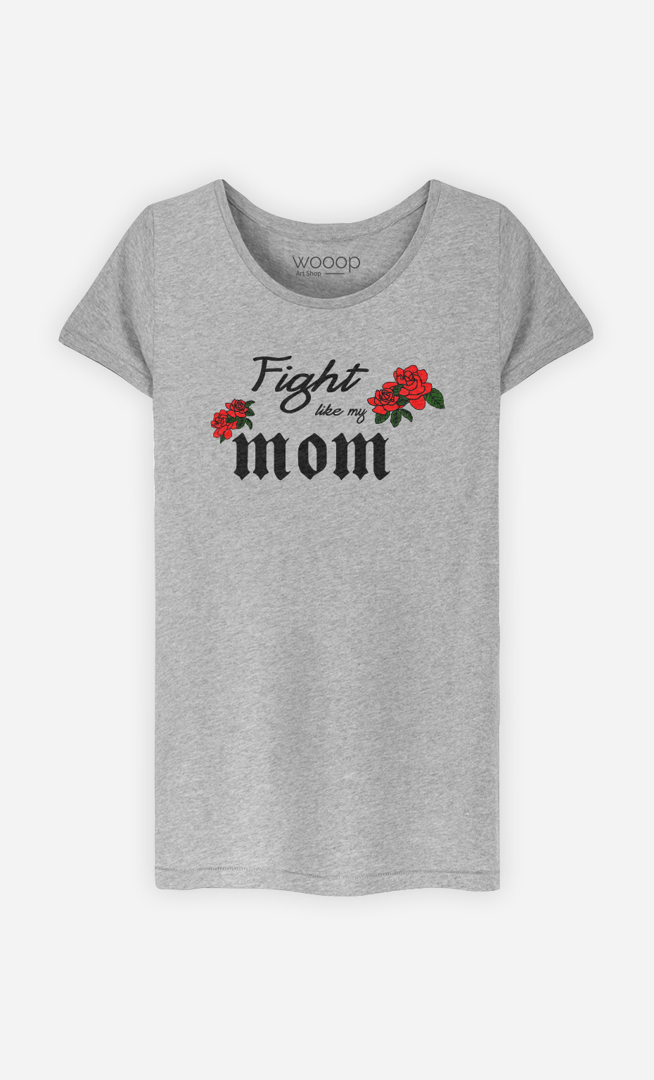 T-Shirt Fight Like My Mom