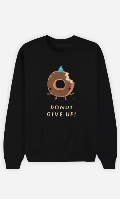 Man Sweatshirt Donut Give Up