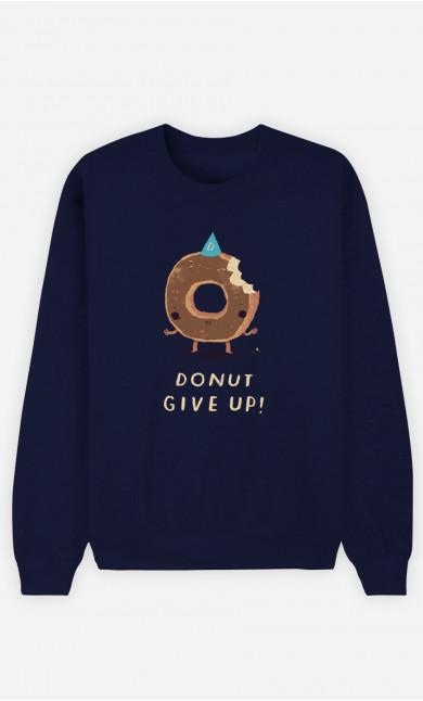 FrauSweatshirt Donut Give Up