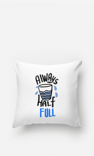 Pillow Always Half Full