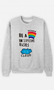 Man Sweatshirt Be A Rainbow