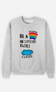 Woman Sweatshirt Be A Rainbow