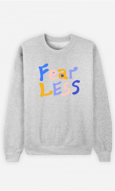 Woman Sweatshirt Fear Less