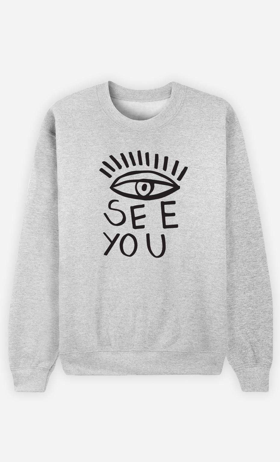 Woman Sweatshirt See You