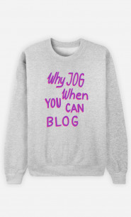 Woman Sweatshirt Why Jog