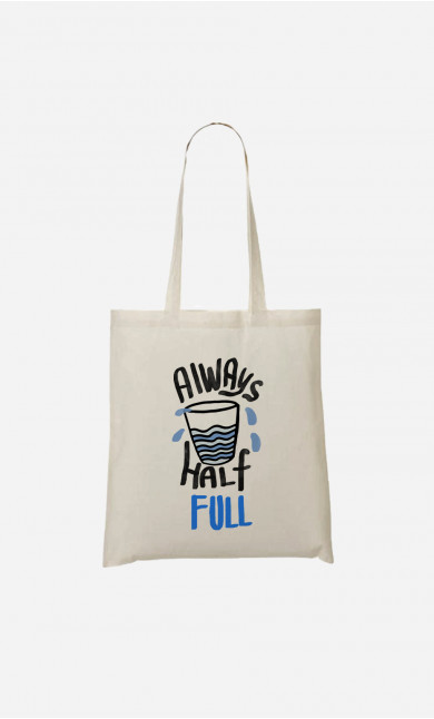 Tote Bag Always Half Full