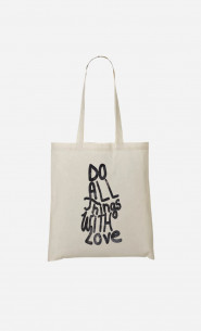 Tote Bag Do All Things With Love