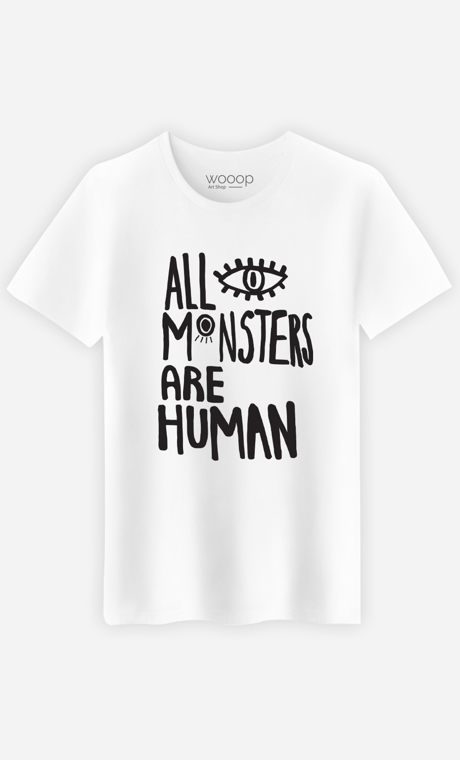 Man T-Shirt All Monsters Are Human