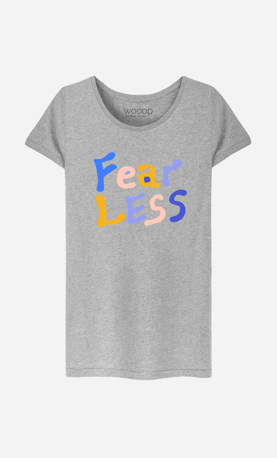 Woman T-Shirt Fear Less