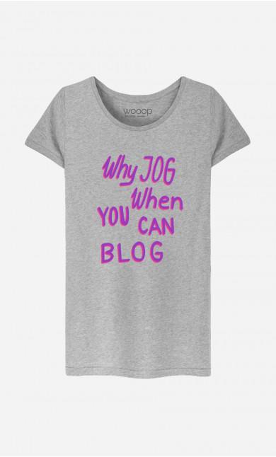 Woman T-Shirt Why Jog