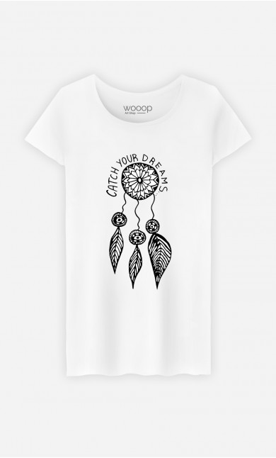 Woman T-Shirt Catch Your Dreams