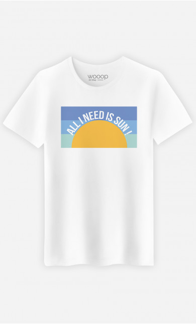 Man T-Shirt All I Need Is Sun