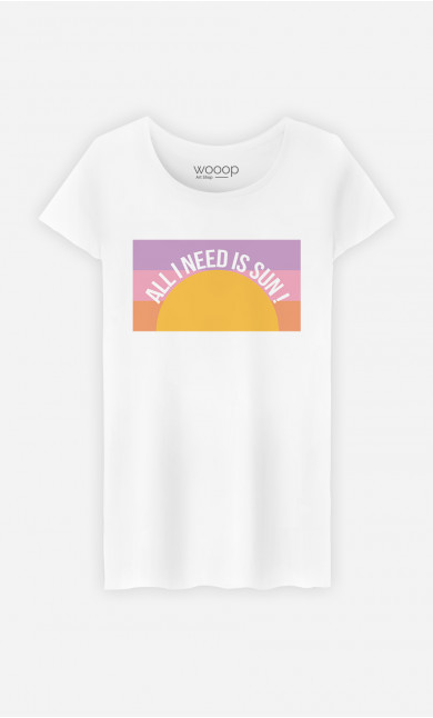 Woman T-Shirt All I Need Is Sun